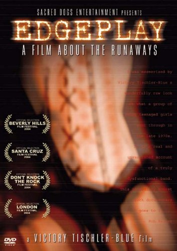 Edgeplay - A Film About The Runaways