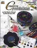Cretive Possibilities, Vicki Rhodes and Cynthia Bowman, 1588910873