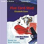 Five Card Stud: A Jake Hines Mystery | Elizabeth Gunn