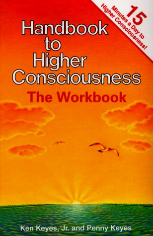 Handbook to Higher Consciousness: The Workbook by Love Line Books
