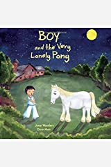 Boy and the Very Lonely Pony (Volume 2) Paperback
