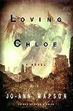 Loving Chloe, Jo-Ann Mapson, 0060172177