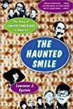 Haunted Smile the Story of Jewish Comedians, Lawrence J. Epstein, 1903985463