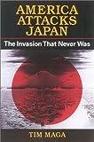 America Attacks Japan, Tim Maga, 0813122481
