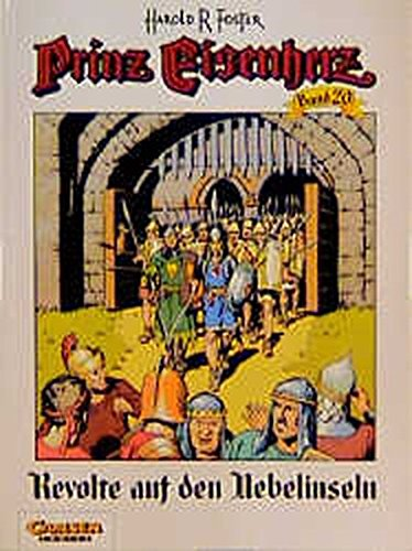 Prinz Eisenherz, Bd.20, Revolte auf den Nebelinseln