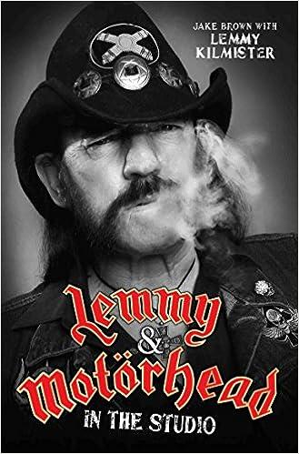 Lemmy motrhead in the studio jake brown lemmy kilmister lemmy motrhead in the studio jake brown lemmy kilmister 9781786061249 amazon books fandeluxe Choice Image