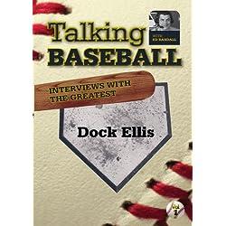 Talking Baseball with Ed Randall - Pittsburgh Pirates - Dock Ellis Vol.1