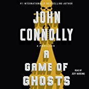 A Game of Ghosts: A Charlie Parker Thriller | John Connolly
