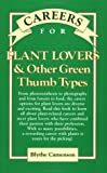 Careers for Plant Lovers and Other Green Thumb Types, Camenson, Blythe, 0844241199