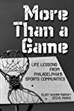 More Than a Game, Eliot Shorr-Parks and Steve Parks, 0984042903