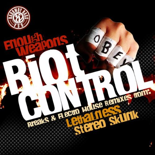 Riot Control (Stereo Skunk Remix) -