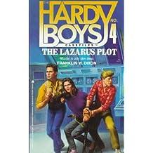 LAZARUS PLOT (HARDY BOYS CASE FILE 4)
