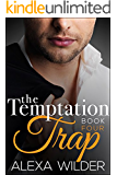 The Temptation Trap, Book Four (An Alpha Billionaire Club BBW Romance)