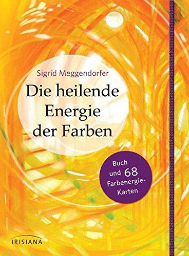 Die heilende Energie der Farben-Set: Buch und 68 Farbenergie-Karten