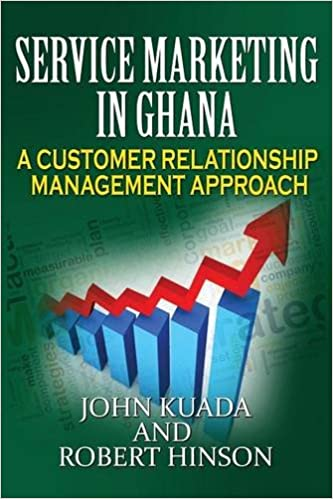 Service Marketing in Ghana: A Customer Relationship Management Approach