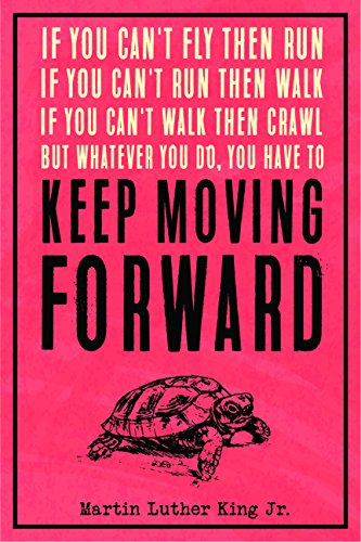 - JSC453 Keep Moving Forward Martin Luther King Jr Quote Poster Turtle | 18-Inches by 12-Inches | Motivational Inspirational | Premium 100lb Gloss Poster Paper