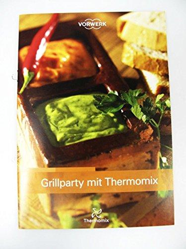 """Vorwerk Thermomix TM31 Recetas """"Grill Party con recetas Thermomix Cuaderno de cocina Libro"""