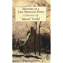 Memoirs of a Less Traveled Road: A Historian's Life