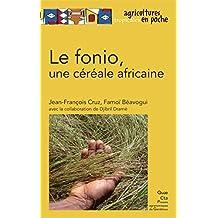 Le fonio, une céréale africaine (Agricultures tropicales en poche) (French Edition)