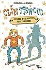 Clin Tiswoud : Journal d'un menteur professionnel par Billon-Spagnol