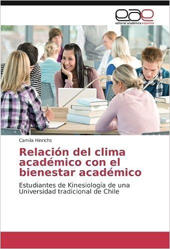 Relación del clima académico con el bienestar académico: Estudiantes de Kinesiología de una Universidad tradicional de Chile