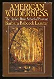 American Wilderness, Barbara B. Lassiter, 0385081928
