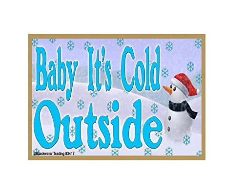 Snowman Refrigerator Magnet (Snowman Baby It's Cold Outside Christmas 3.5