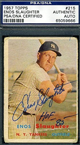 Psa / Dna Baseball (Enos Slaughter Hof 85 Signed Certified 1957 Topps Authentic Autograph - PSA/DNA Certified - Baseball Slabbed Autographed)