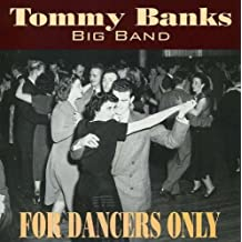 Big Band for Dancers Only by Tommy Banks