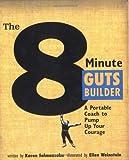 The 8-Minute Guts Builder, Karen Salmansohn, 0743255577