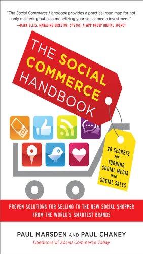 Download The Social Commerce Handbook: 20 Secrets for Turning Social Media into Social Sales Pdf