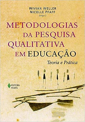3a68a2b1c Metodologias da pesquisa qualitativa em educação  Teoria e prática -  9788532639943 - Livros na Amazon Brasil
