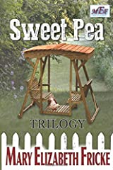 Sweet Pea: Trilogy Paperback
