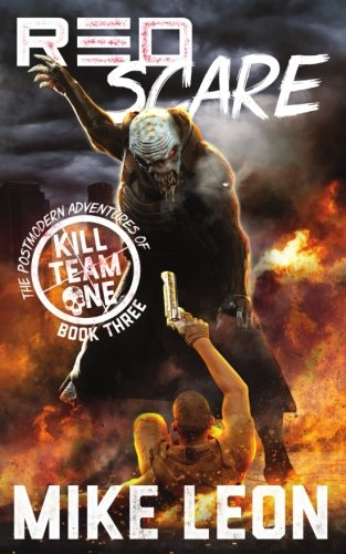 Red Scare (The Postmodern Adventures of Kill Team One) (Volume 3)