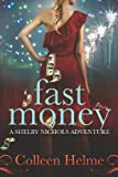 Fast Money, Colleen Helme, 1466495154