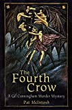 Front cover for the book The Fourth Crow by Pat McIntosh