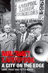 Militant Liverpool: A City on the Edge
