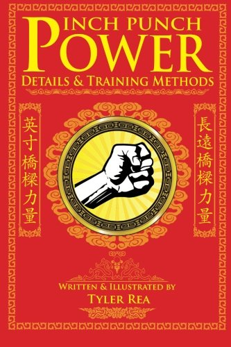 Inch Punch Power: Details and Training Methods (Devil in the Details) (Volume 1)
