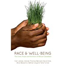 Race & Well-Being: The Lives, Hopes, and Activism of African Canadians