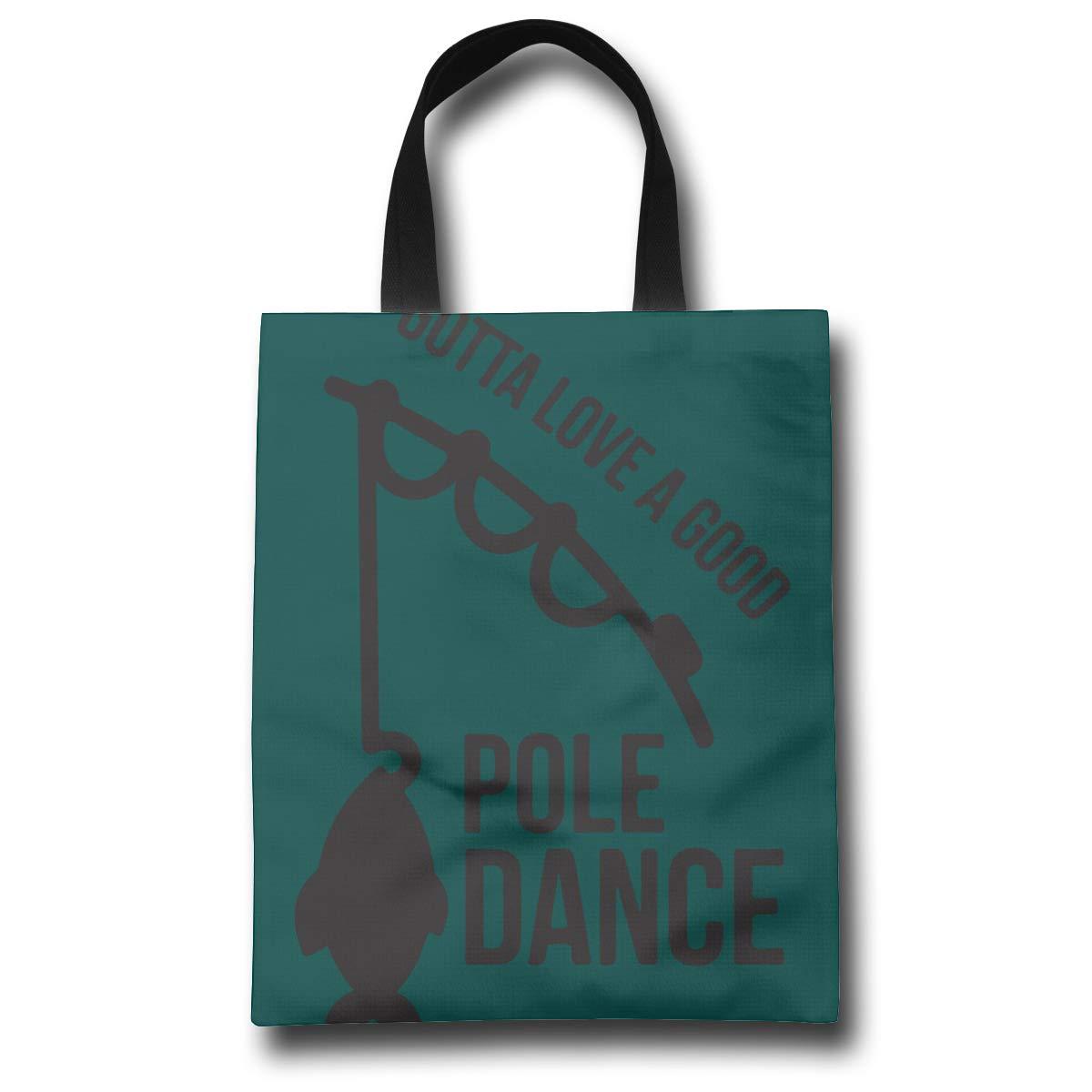 Lqzdqa Gotta Love A Good Pole Dance Fashion Reusable Shopping Bags Eco Friendly Durable Reticule