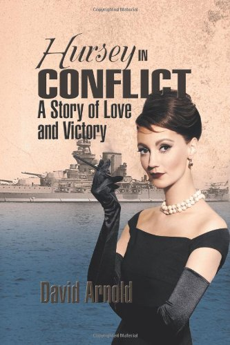Hursey in Conflict: A Story of Love and Victory pdf epub