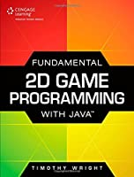 Fundamental 2D Game Programming with Java Front Cover