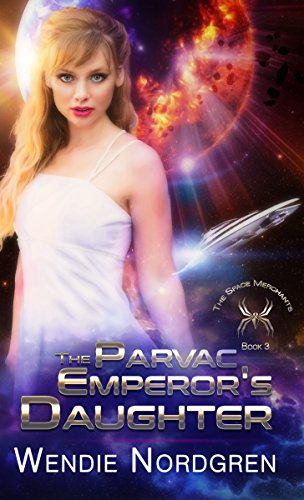 The Parvac Emperor's Daughter (The Space Merchants Book 3)