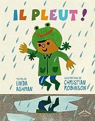 Il pleut ! par Linda Ashman