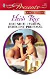 Hot-Shot Tycoon, Indecent Proposal, Heidi Rice, 0373236212