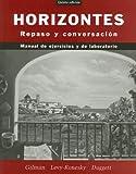 Horizontes : Repaso y Conversación, Gilman, Graciela Ascarrunz and Daggett, Karen, 0471475998