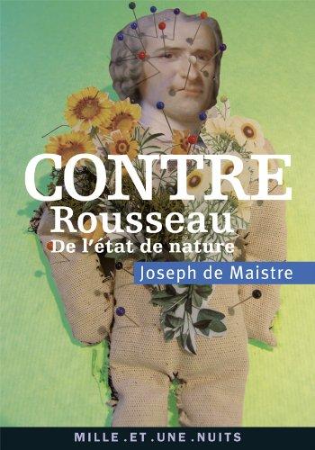 Contre Rousseau: De létat de nature