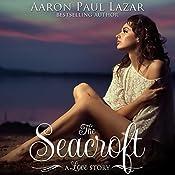 The Seacroft: Paines Creek Beach Book 2 | Aaron Paul Lazar