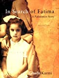In Search of Fatima, Ghada Karmi, 1859846947