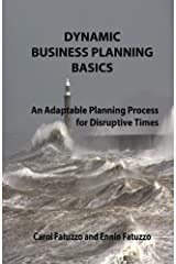 Dynamic Business Planning Basics: An Adaptable Planning Process For Distruptive Times by Carol Fatuzzo (2010-11-12) Mass Market Paperback